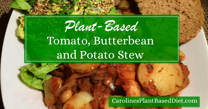 Plant-Based Tomato, Butterbean and Potato Stew