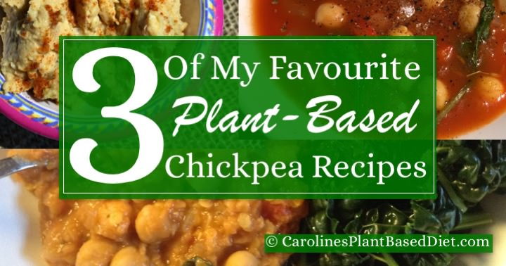 3 Of My Favourite Plant-Based Chickpea Recipes