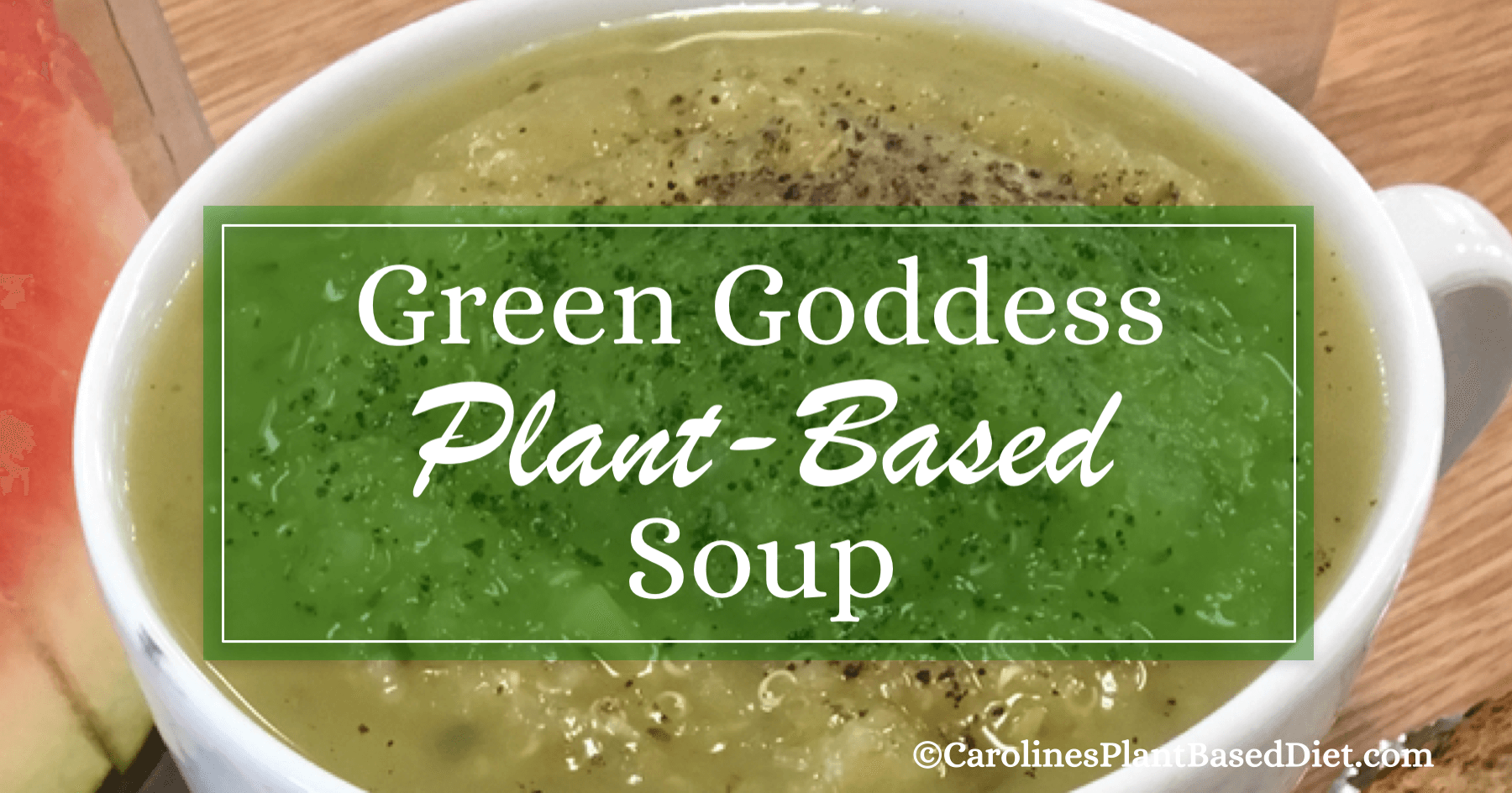 Plant-Based Green Goddess Soup